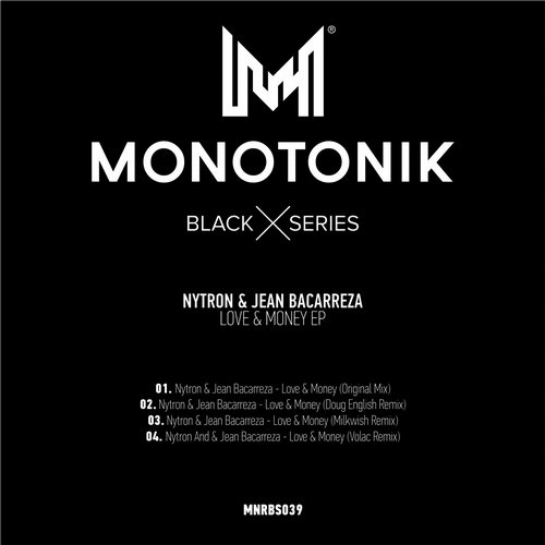 Nytron, Jean Bacarreza - Love & Money  (Doug English Remix)