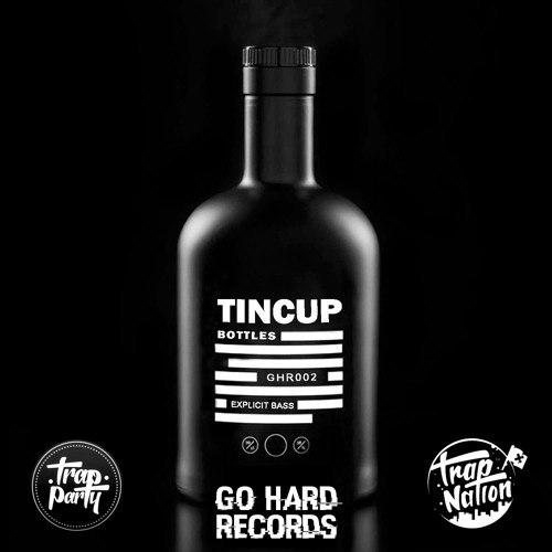 Tincup - Bottles (Original mix)