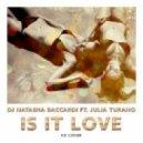 Dj Natasha Baccardi feat. Julia Turano - Is It Love (Iio Cover)