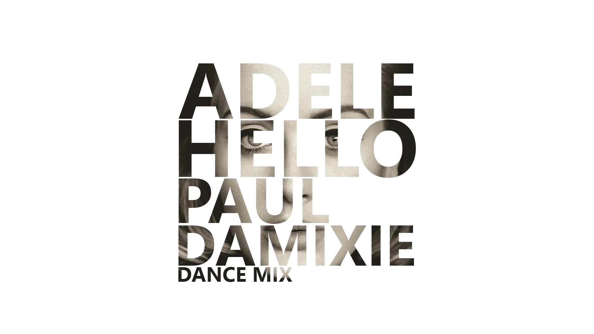 Adele - Hello (Paul Damixie`s Dub Mix)