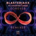 Blasterjaxx feat. Courtney Jenae - Forever (Exale Remix)