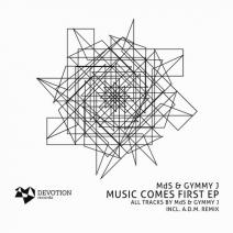 MdS & Gymmy J   - Music Comes First (Original mix)