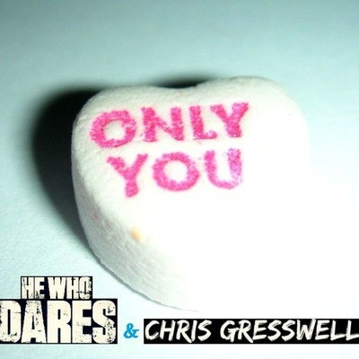 He Who Dares & Chris Gresswell - Only You (Original Mix)