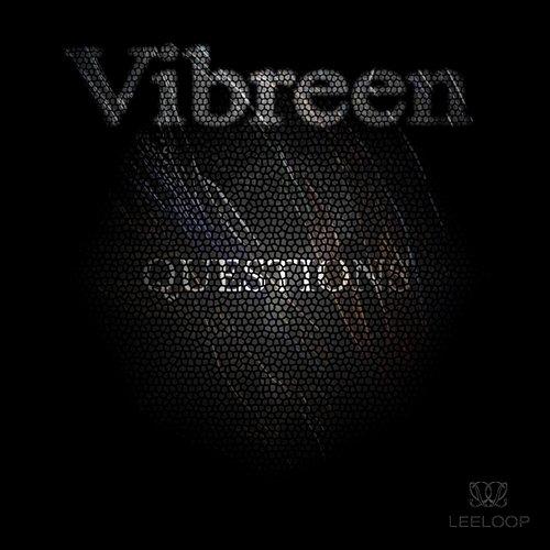 Vibreen - Questions (Original mix)