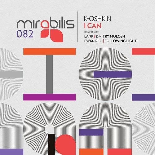 K.Oshkin - I Can (Ewan Rill Remix)