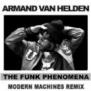 Armand Van Helden - The Funk Phenomena (Modern Machines Remix)