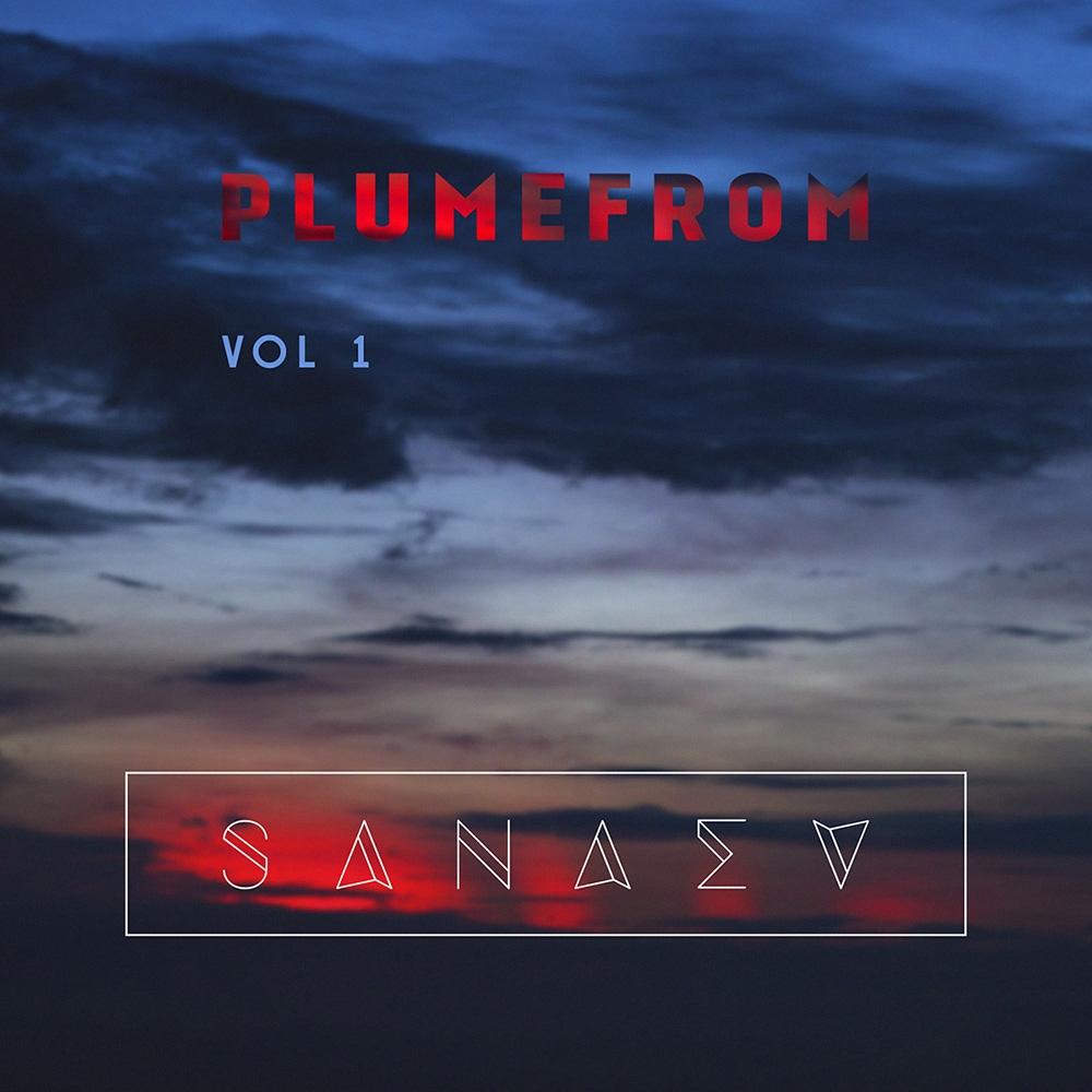Sanaev - Plumefrom Vol.1 ()