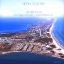 Neon Colors - Isla Blanca (Areea Remix)