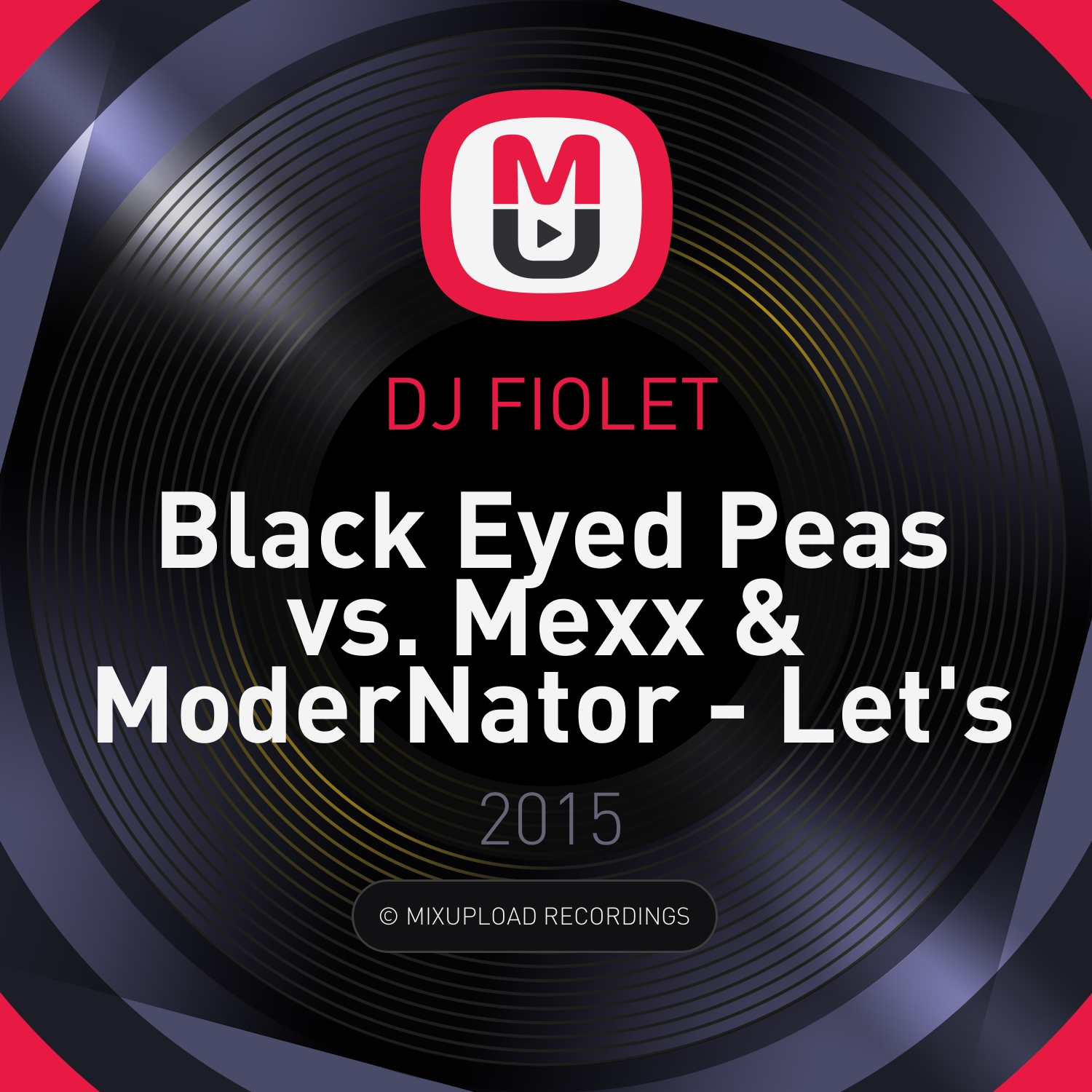Black Eyed Peas vs. Mexx & ModerNator - Let\'s Get It Started (DJ FIOLET Mash Up)