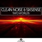 Clean Noise, Sixsense - Danger 1 (Original mix)