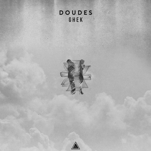 Ghek - Doudes (Original Mix)
