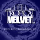 Dual Beat - Tomorrow (Original Mix)