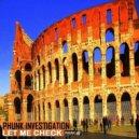 Phunk Investigation - Let Me Check (Osman Villamizar Remix)
