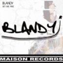 Blandy - Set Me Free (Original Mix)