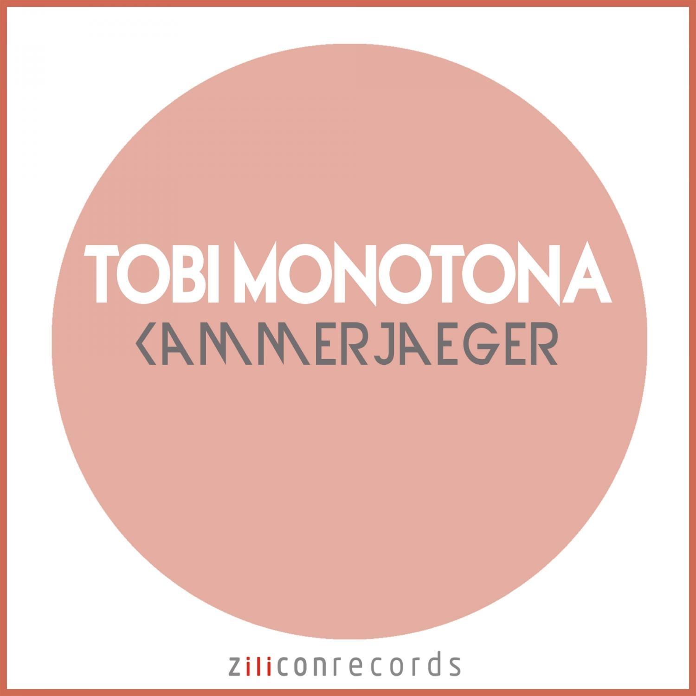 Tobi Monotona - Kammerjaeger ()