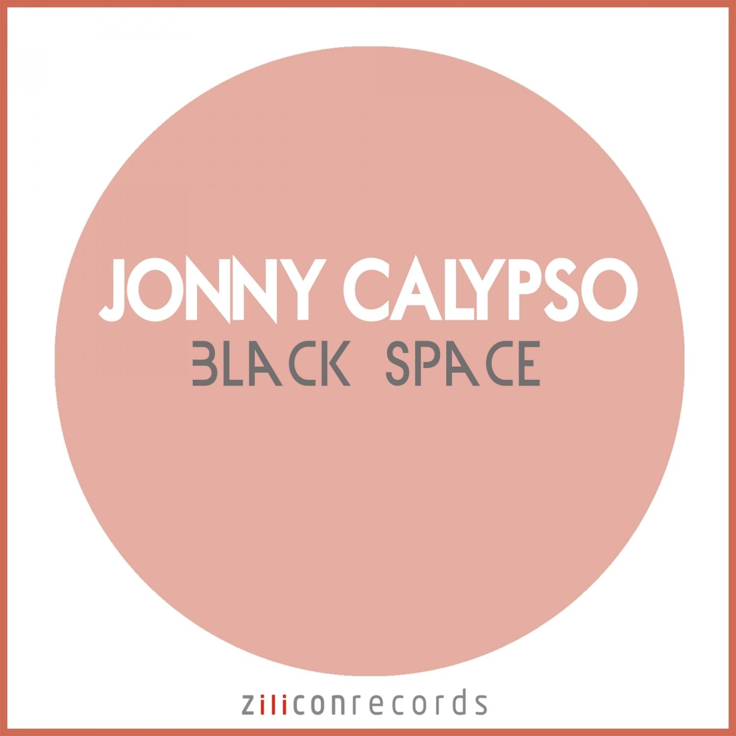 Jonny Calypso - Black Space  (Original Mix)