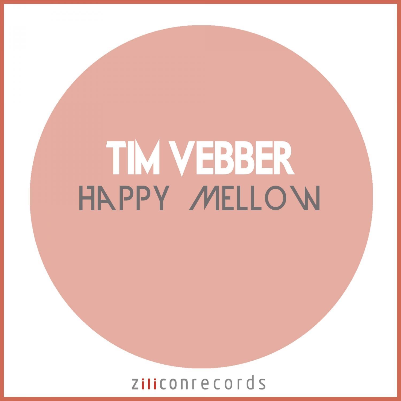 Tim Vebber - Mellow  (Original Mix)