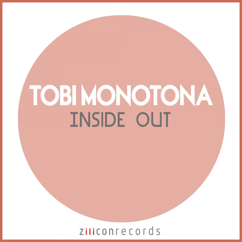 Tobi Monotona - Inside Out  (Original Mix)