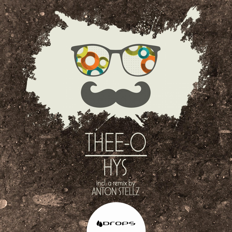 Thee-O, Anton Stellz - HYS (Anton Stellz Remix)