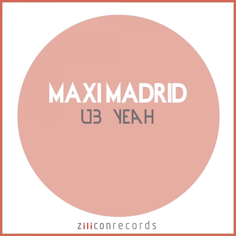 Maxi Madrid - UB Yeah  (Original Mix)