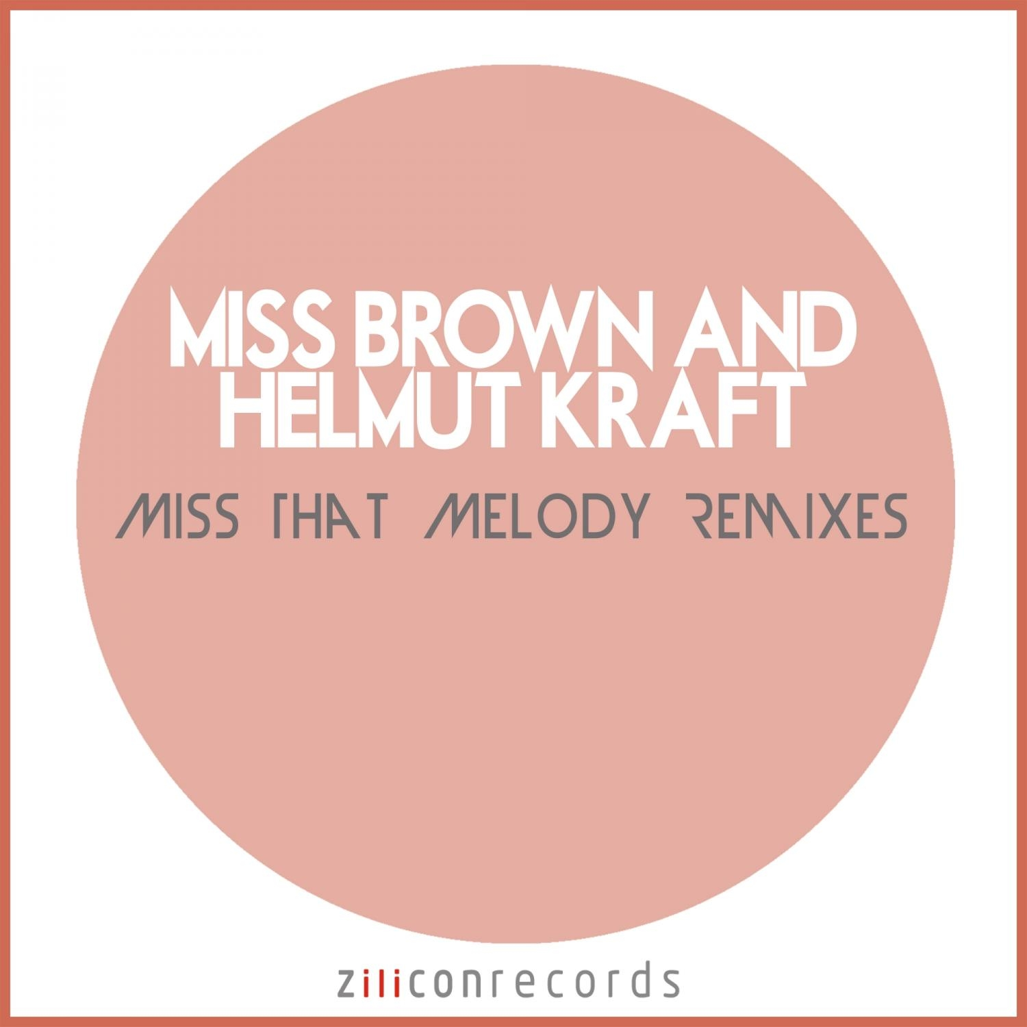 Miss Brown, Helmut Kraft, Betty Ford, Oliver Meadow - Miss That Melody (Betty Ford & Oliver Meadow Remix) (Betty Ford & Oliver Meadow Remix)
