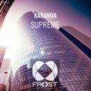 Karanda - Supreme (Original Mix)