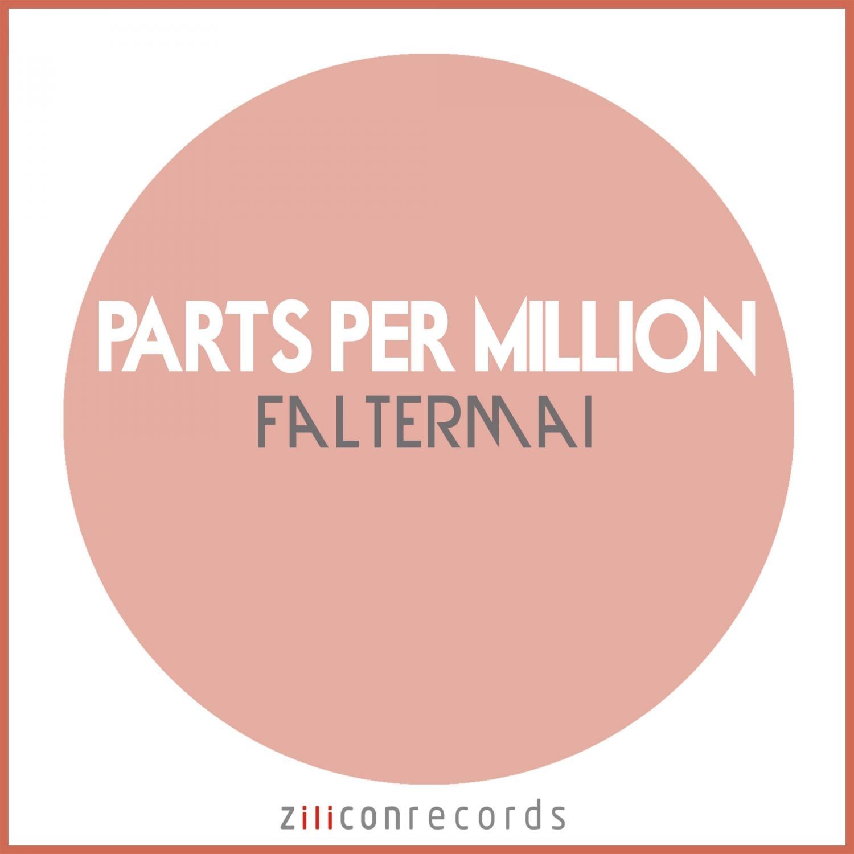 Parts Per Million - Faltermai  (Original Mix)