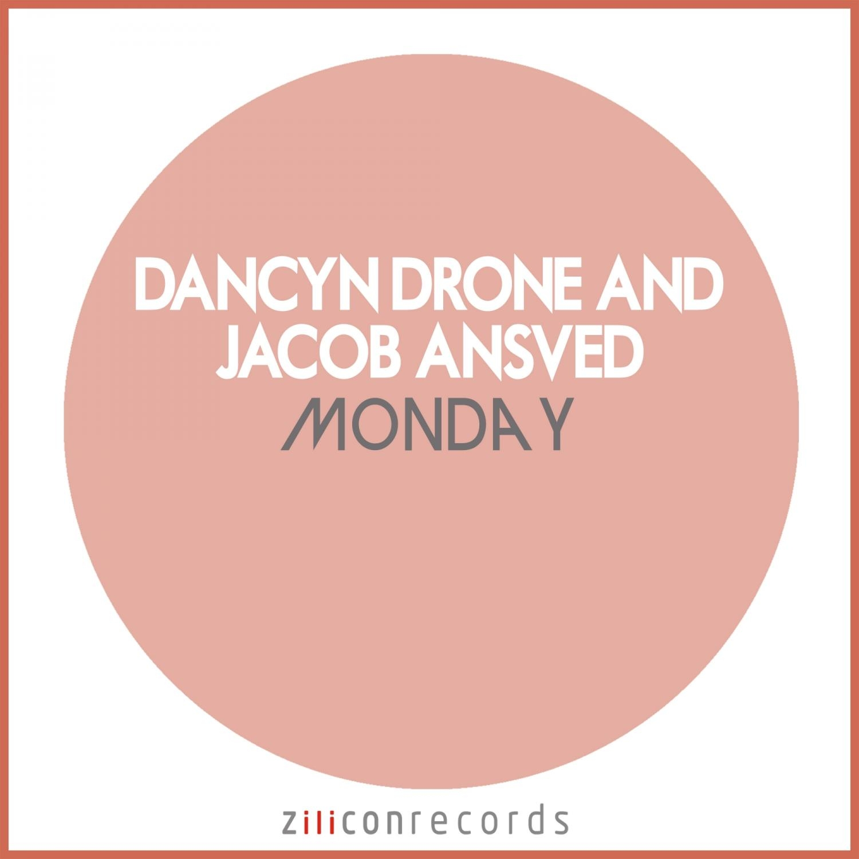 Dancyn Drone &Jacob Ansved - Monday (Radio Edit)