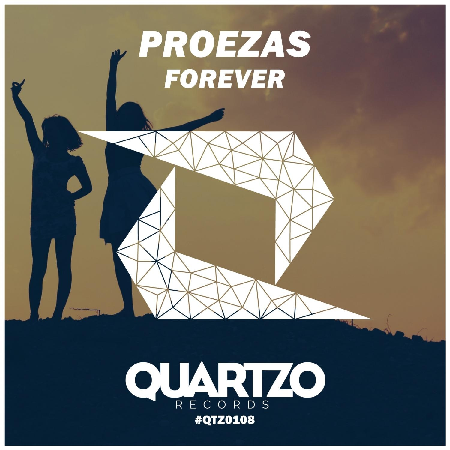 Proezas - Forever (Original Mix)