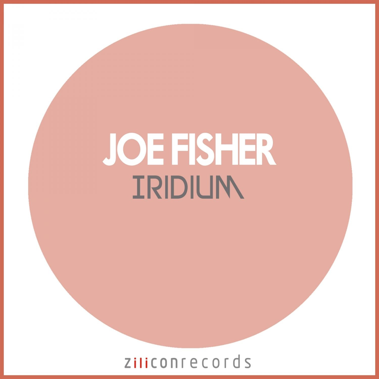 Joe Fisher - Iridium  (Original Mix)