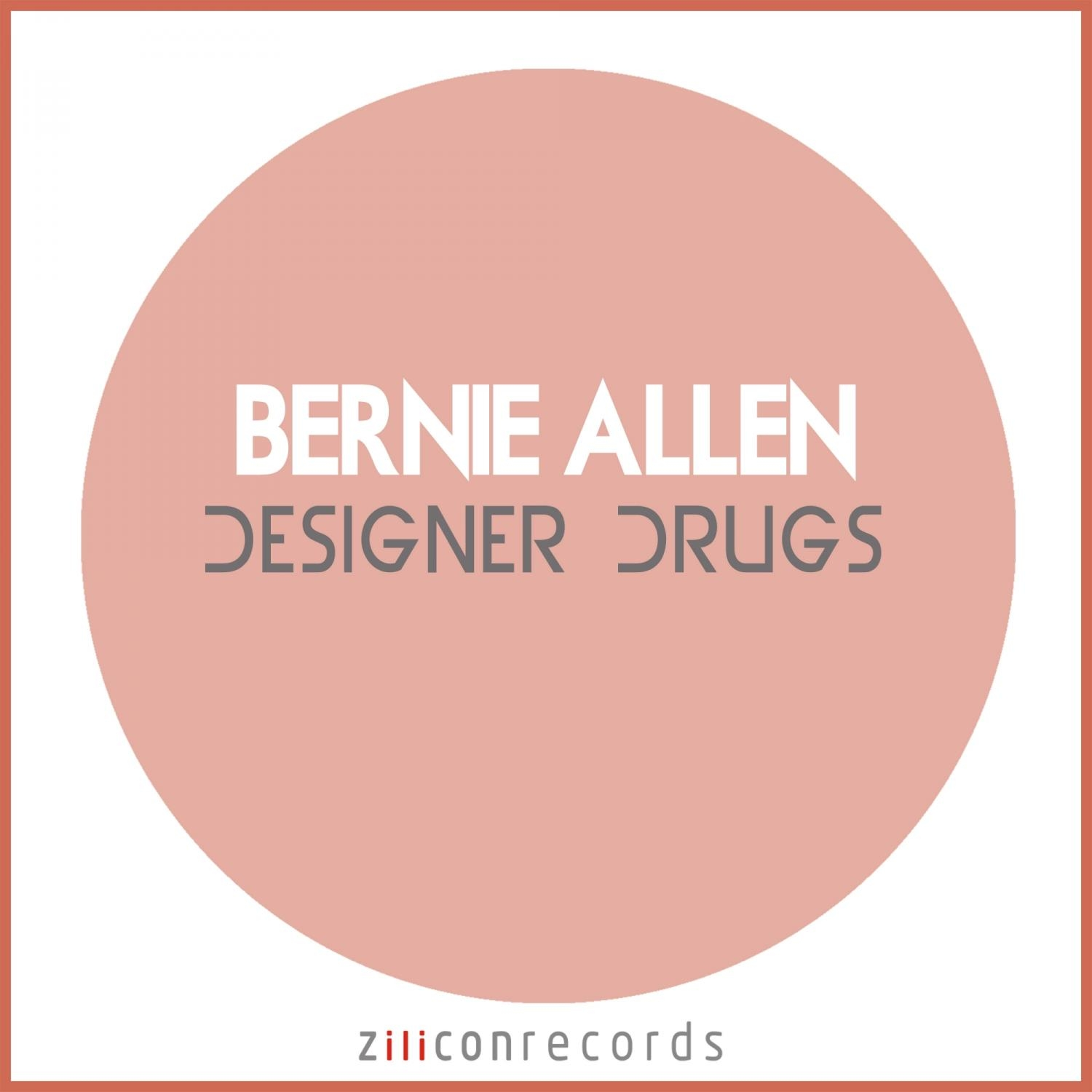 Bernie Allen - Designer Drugs & Daisies  (Original Mix)
