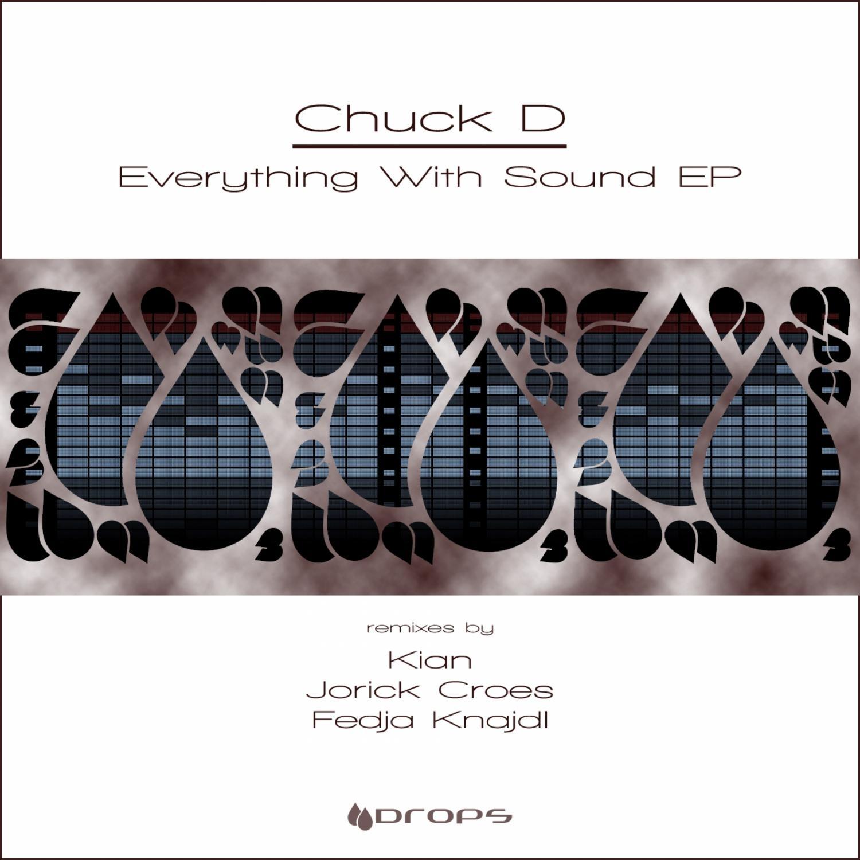 Chuck D, Jorick Croes - Everything With Sound (Jorick Croes Remix)