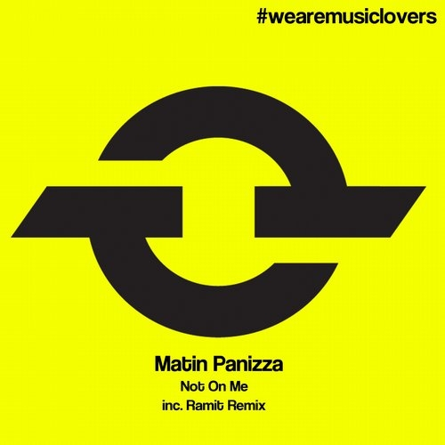 Martin Panizza - Not On Me (Original Mix)