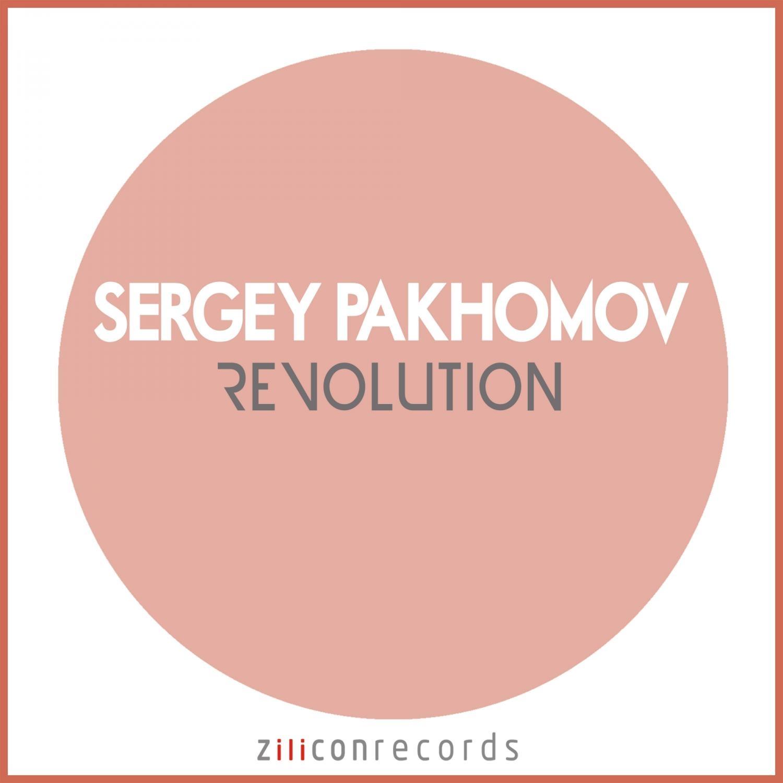 Sergey Pakhomov - Revolution  (Original Mix)