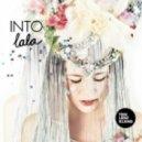 Into Lala - So My Heart (Original Mix)