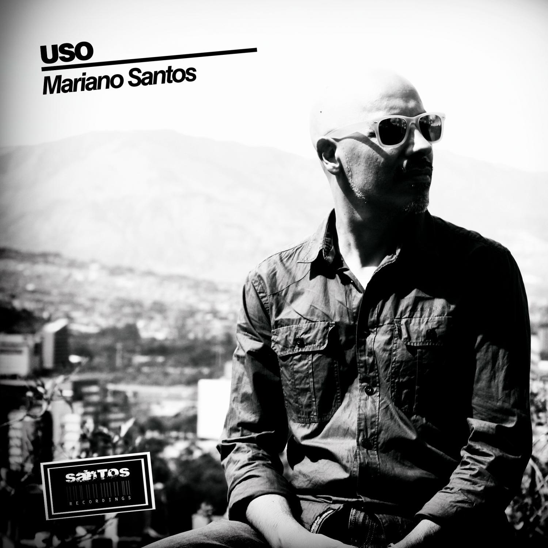 Mariano Santos - USO (Original Mix)