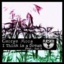 Lorenzo Ciampa, George Moog, Zan K, metg - I Think Is A Dream (Original Mix)