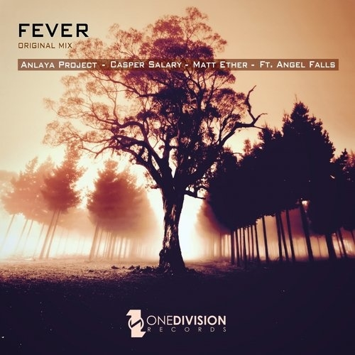 Matt Ether, Angel Falls, Anlaya Project, Casper Salary - Fever (Original Mix)