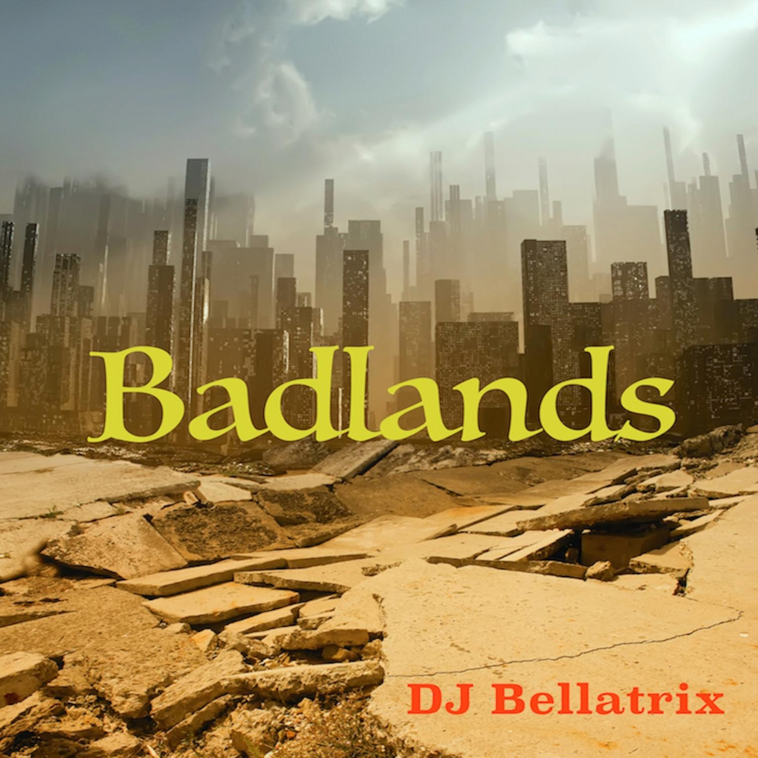 DJ Bellatrix - Badlands  (Original Mix)