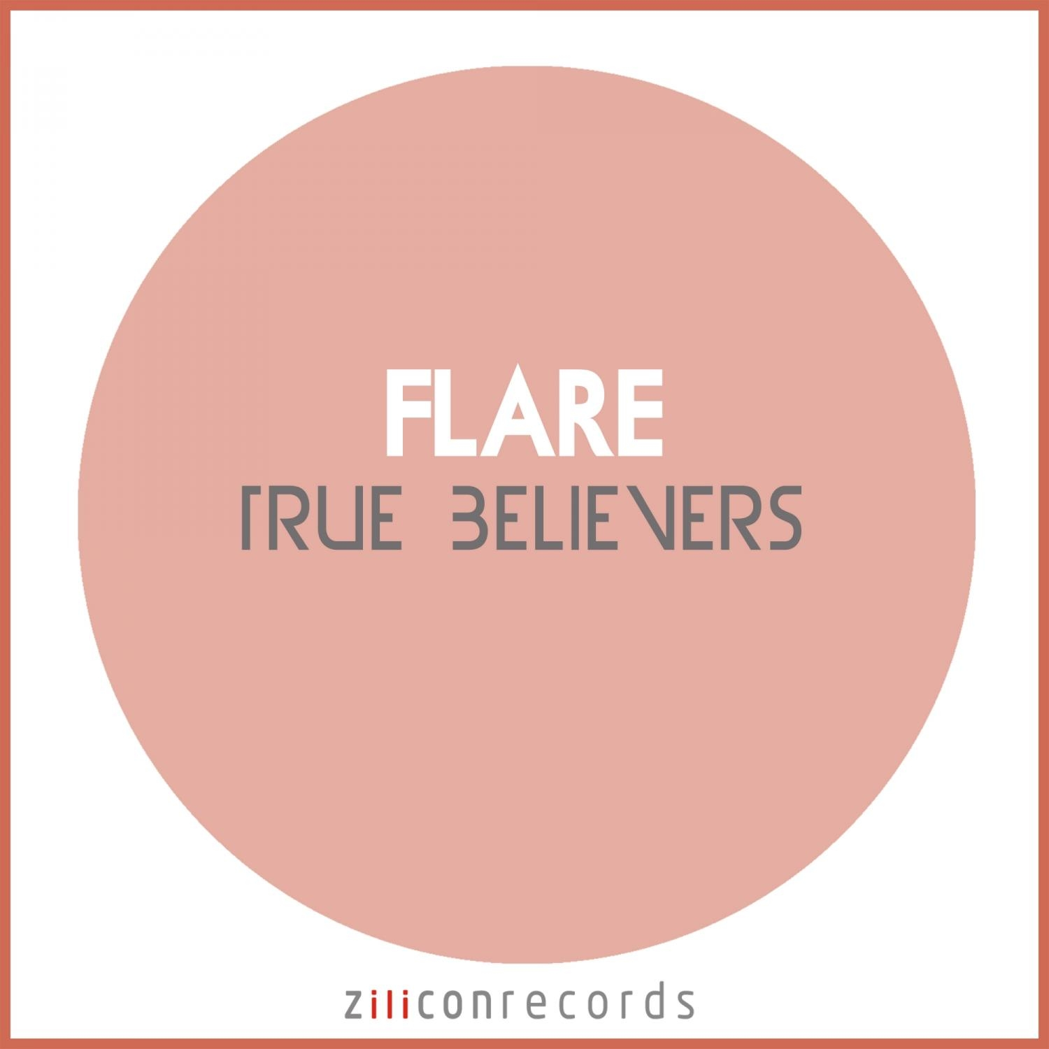 Flare - Believe  (Original Mix)