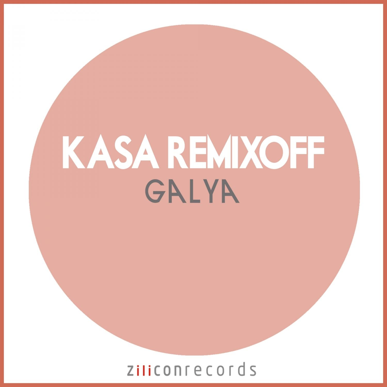 Kasa Remixoff - Galya  (Original Mix)