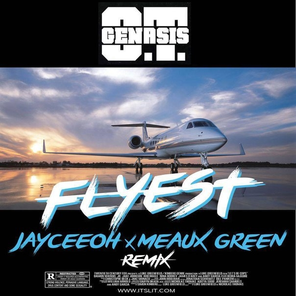 OT Genasis - Flyest (Jayceeoh & Meaux Green Remix)
