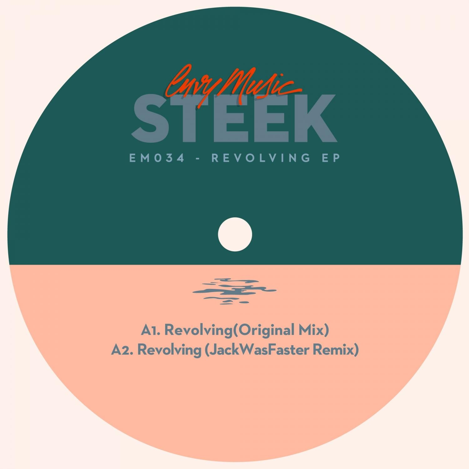 Steek - Revolving  (Original Mix)