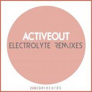 Activeout, Analog Drink - Electrolyte (Analog Drink Remix)