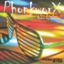 PhonkworX - Show Me the Way (DeeZee Deep Remix)