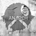 Anarch - Only One (Original Mix)