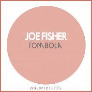 Joe Fisher - Tombola  (Original Mix)