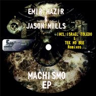 Emir Hazir, Jason Mills - Machismo (Original Mix)