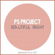 Ps Project - Beautiful Night  (Original Mix)