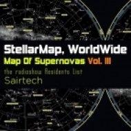 Stellar Map WorldWide - Map Of Supernovas Vol. III Sairtech - Teaser Megamix  (2015)